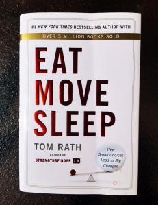 """""""Eat Move Sleep"""""""